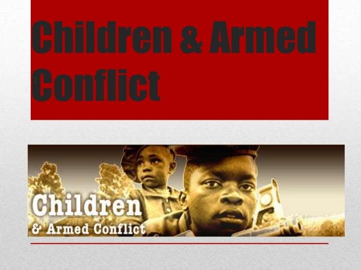 Children & Armed Conflict<br />t<br />1<br />