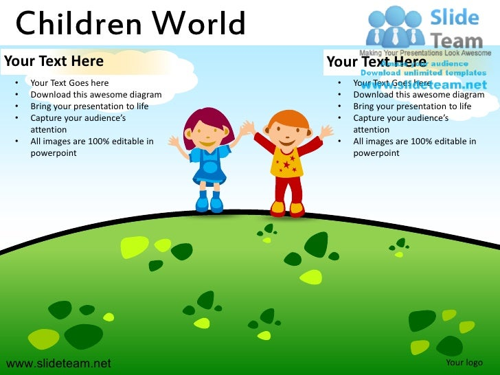 Children WorldYour Text Here                         Your Text Here •   Your Text Goes here                •   Your Text G...