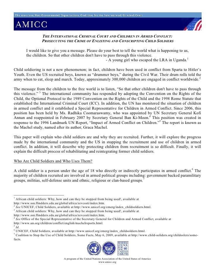 THE INTERNATIONAL CRIMINAL COURT AND CHILDREN IN ARMED CONFLICT:                     PROSECUTING THE CRIME OF ENLISTING AN...