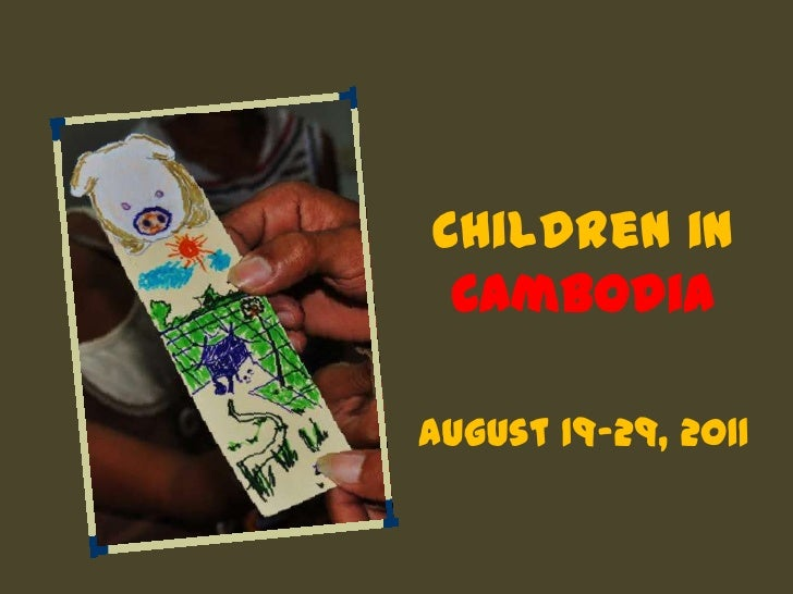 Children in CambodiaAugust 19-29, 2011<br />