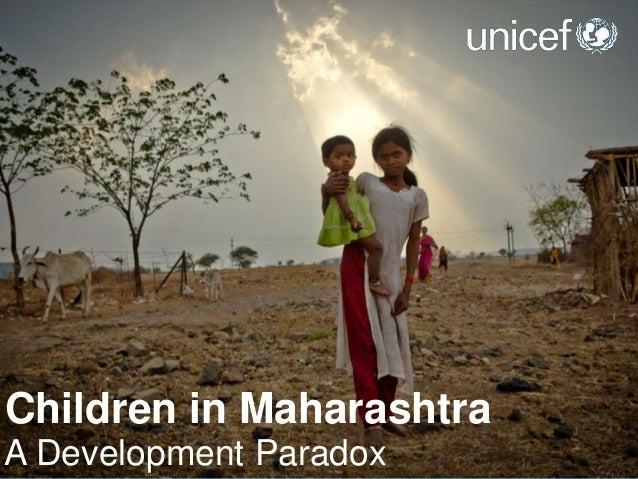 Children in MaharashtraA Development Paradox
