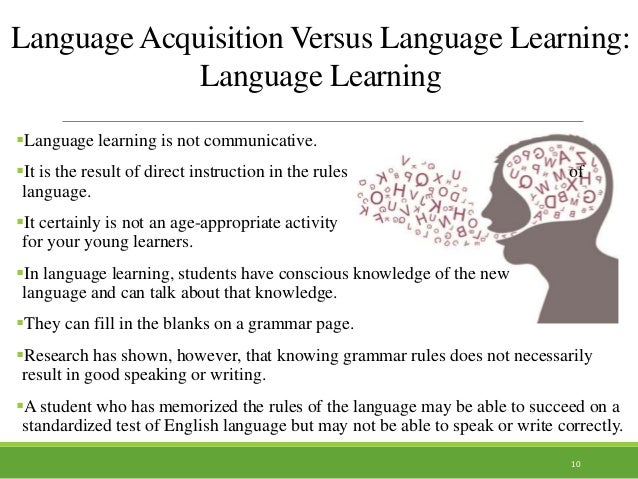 language acquisition in children Within the field of second language acquisition (sla), there has been much less  research undertaken with children than with adults, yet the two.