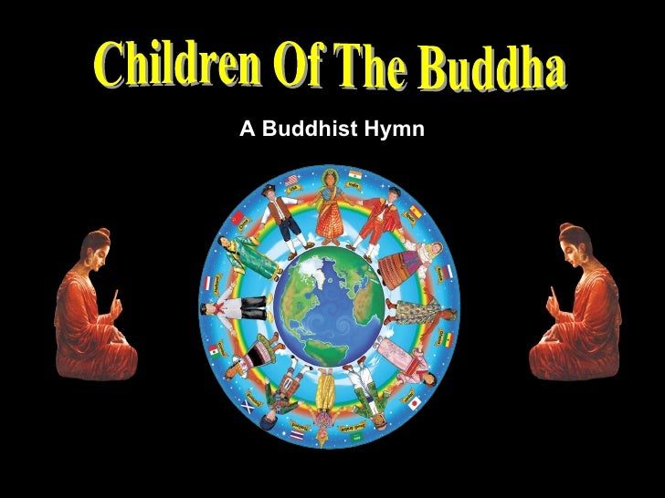 Children Of The Buddha A Buddhist Hymn