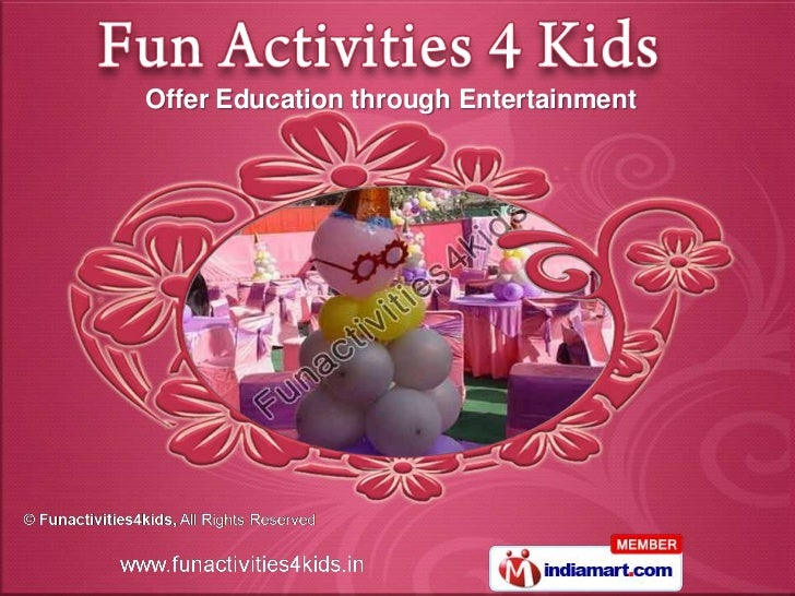 Offer Education through Entertainment