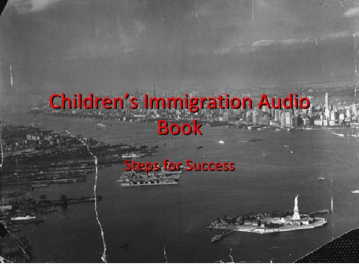 Children's Immigration Audio Book Steps for Success