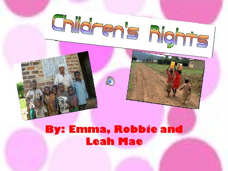 By: Emma, Robbie and Leah Mae