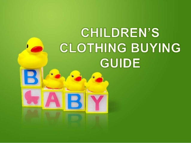 Children's Clothing Bying Guide