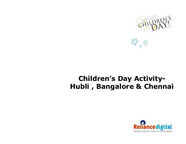 Children's Day Activity-Hubli , Bangalore & Chennai