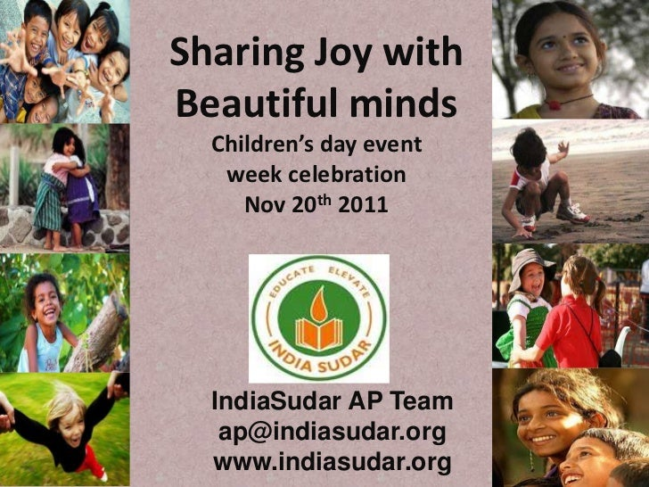 Sharing Joy withBeautiful minds  Children's day event   week celebration     Nov 20th 2011  IndiaSudar AP Team   ap@indias...