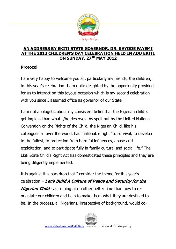 AN ADDRESS BY EKITI STATE GOVERNOR, DR. KAYODE FAYEMIAT THE 2012 CHILDREN'S DAY CELEBRATION HELD IN ADO EKITI             ...