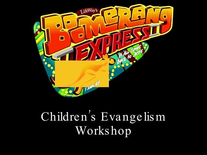 Children'S\s Evangelism Workshop