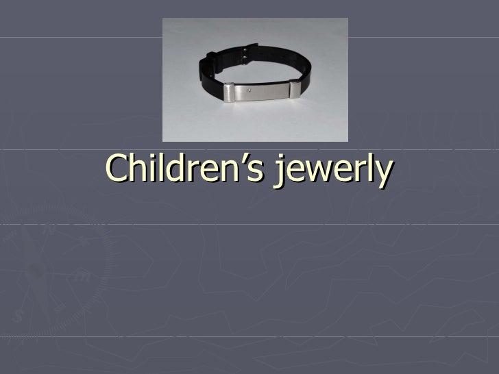 Children's jewerly