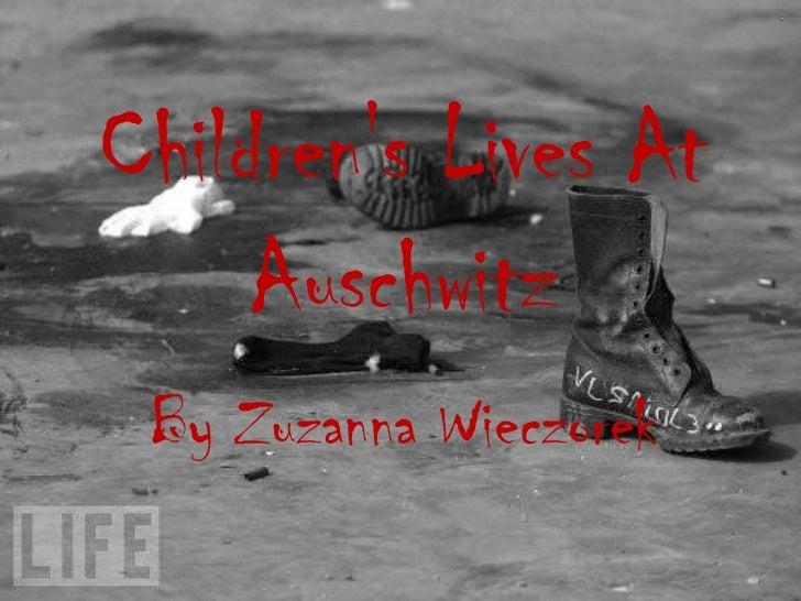 Childrens Lives At     Auschwitz By Zuzanna Wieczorek