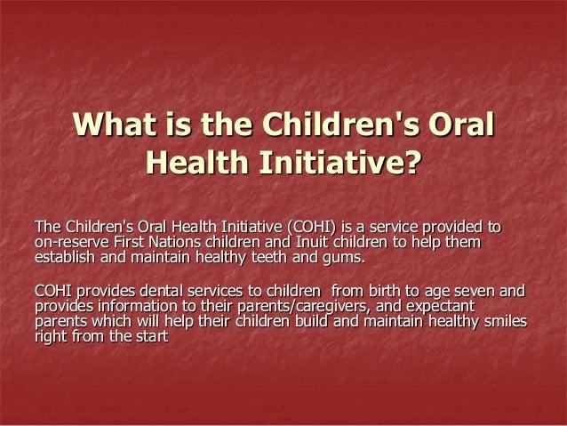 Children's oral health initiative (cohi)