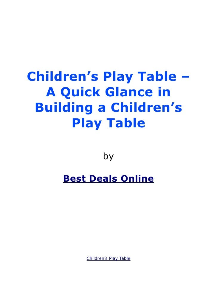 Children's Play Table –  A Quick Glance in Building a Children's      Play Table                by     Best Deals Online  ...