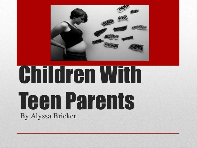 Children with Teen Parents