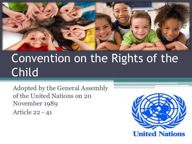 Child Rights  Art.22-41