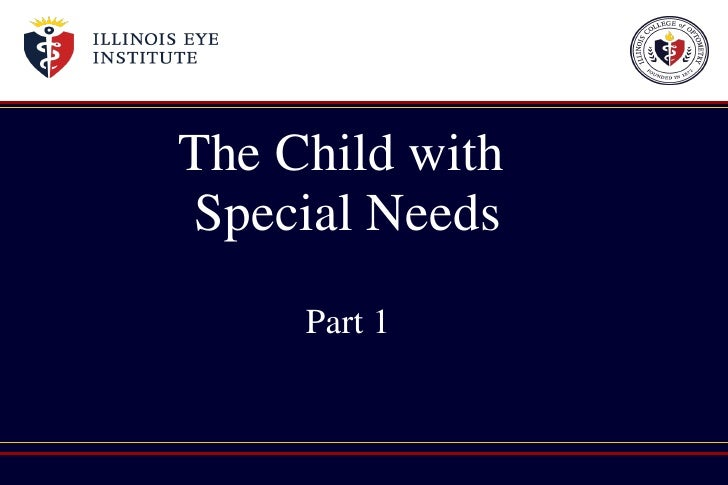 The Child with  Special Needs Part 1