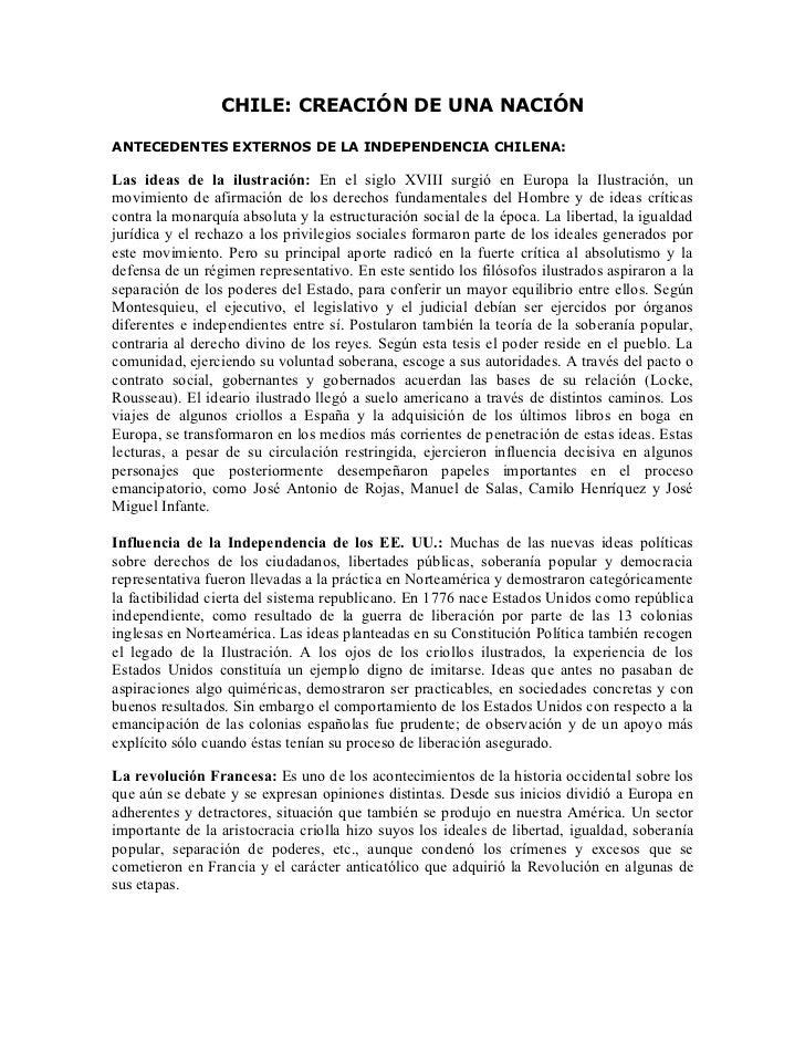 CHILE: CREACIÓN DE UNA NACIÓNANTECEDENTES EXTERNOS DE LA INDEPENDENCIA CHILENA:Las ideas de la ilustración: En el siglo XV...
