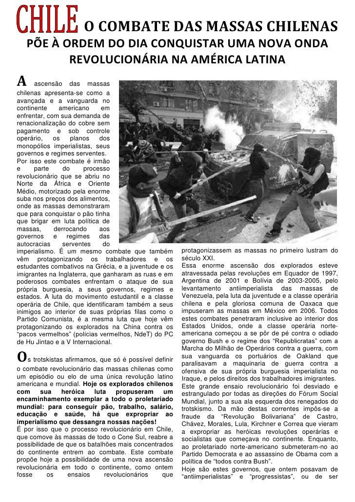 O COMBATE DAS MASSAS CHILENAS   PÕE À ORDEM DO DIA CONQUISTAR UMA NOVA ONDA          REVOLUCIONÁRIA NA AMÉRICA LATINAA    ...