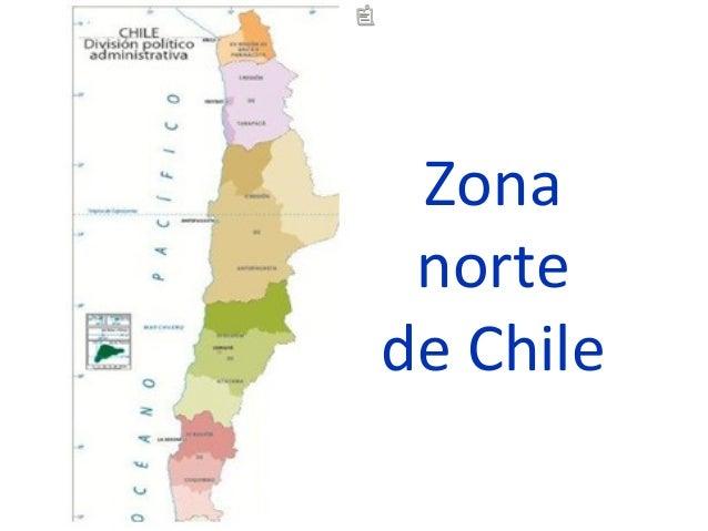 Decoracion Zona Norte De Chile ~ chile 1 mapa pol?tico de chile 2 paisajes de chile