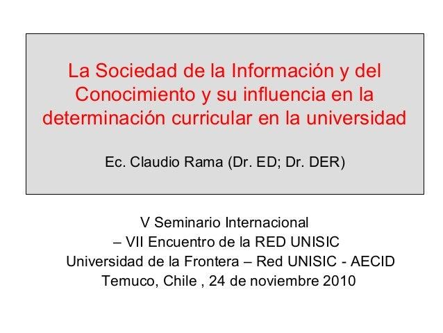 La Sociedad de la Información y del Conocimiento y su influencia en la determinación curricular en la universidad Ec. Clau...