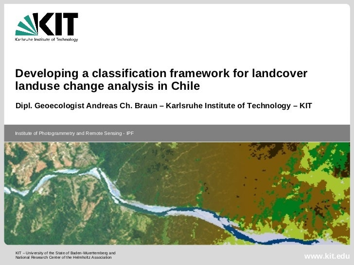 Developing a classification framework for landcover landuse change analysis in Chile