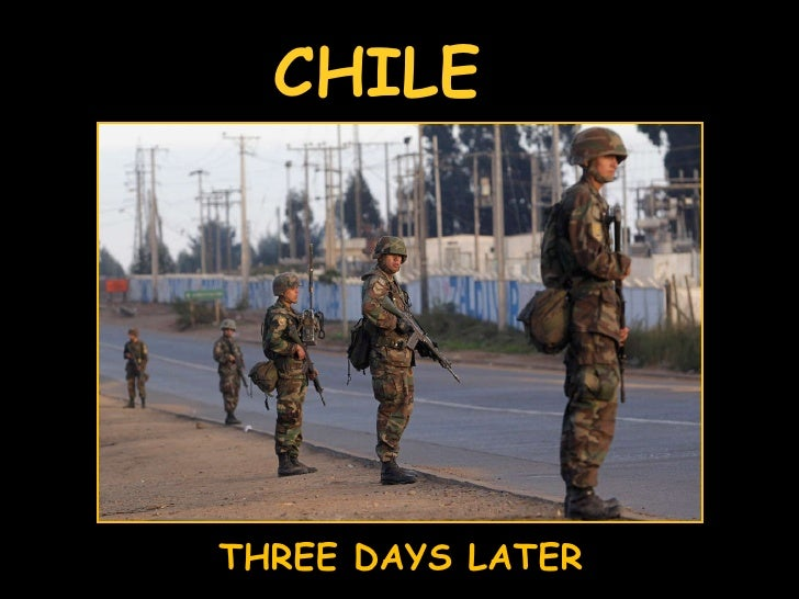 THREE DAYS LATER CHILE