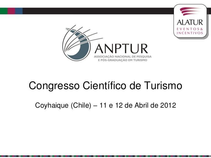 Congresso Científico de Turismo Coyhaique (Chile) – 11 e 12 de Abril de 2012