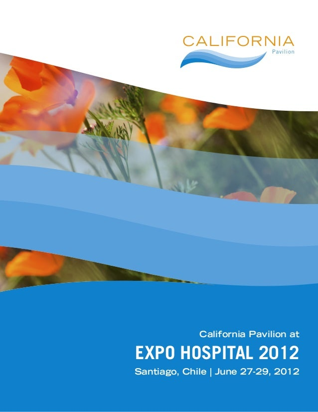 California Pavilion at EXPO HOSPITAL 2012 Santiago, Chile | June 27-29, 2012