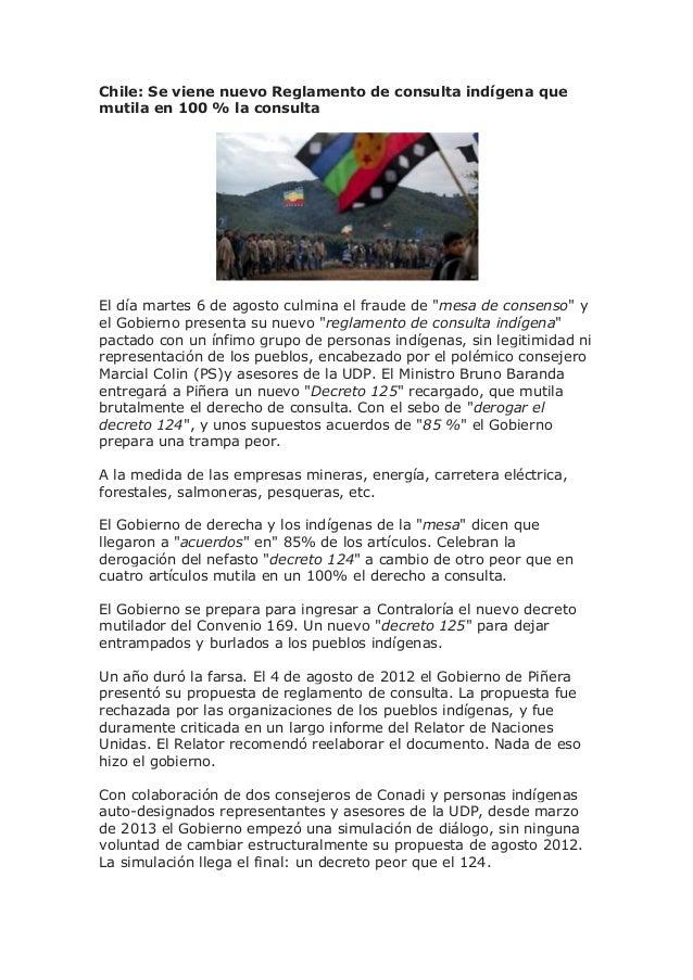 Chile: Se viene nuevo Reglamento de consulta indígena que mutila en 100 % la consulta El día martes 6 de agosto culmina el...