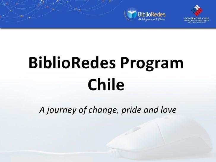 BiblioRedes Program Chile A journey of change, pride and love