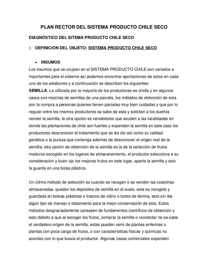 PLAN RECTOR DEL SISTEMA PRODUCTO CHILE SECODIAGNÓSTICO DEL SITEMA PRODUCTO CHILE SECO1. DEFINICION DEL OBJETO: SISTEMA PRO...