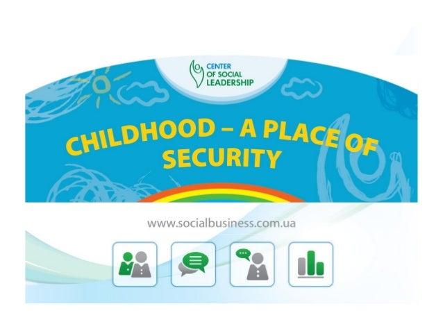 CHILDHOOD – A PLACE OF SECURITY CORRUPTION AS SEEN BY CHILDREN