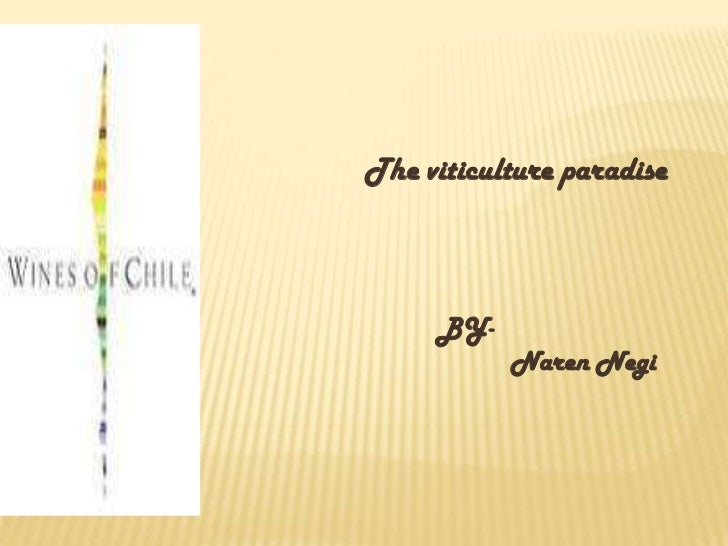 WINES OF <br />The viticulture paradise<br />BY-<br />Naren Negi<br />