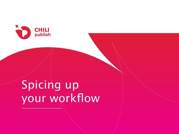 Spicing up your workflow