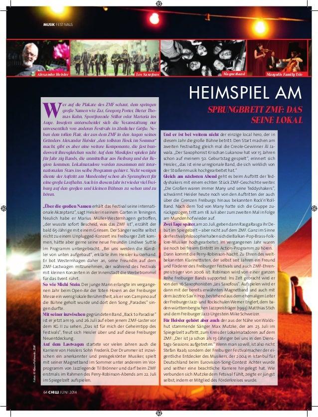 Fotos:©Klaus-Polkowski,ZMF 64 CHILLI JUNI 2014 Heimspiel am M Sprungbrett ZMF: Das Fr seine Lokal m Musik Festivals W er a...
