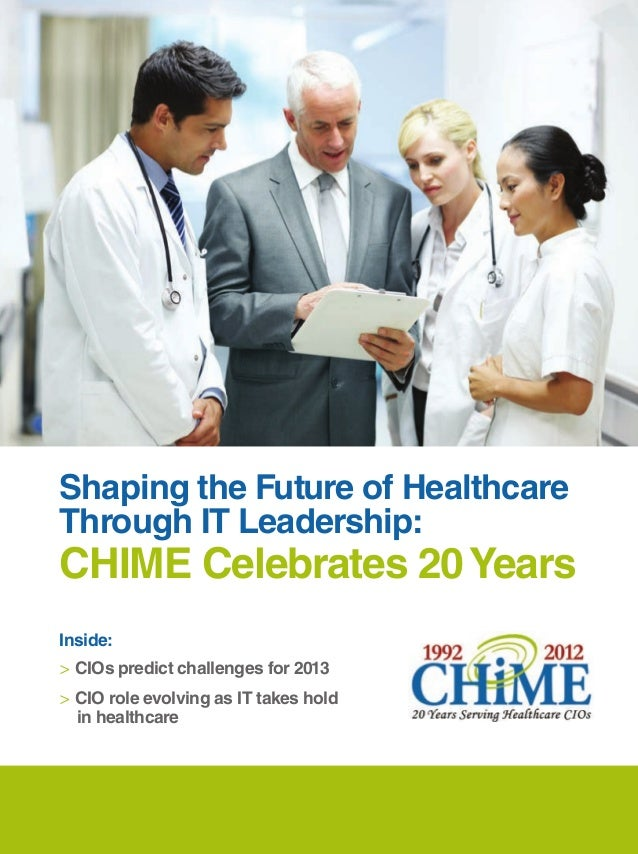 Shaping the Future of Healthcare Through IT Leadership: CHIME Celebrates 20 Years