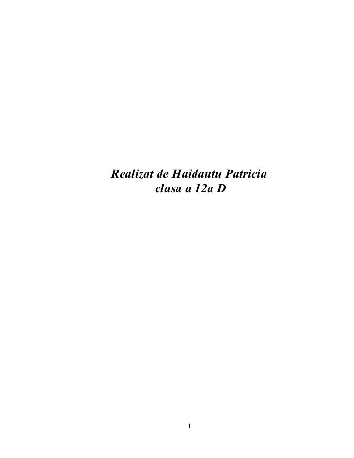 Realizat de Haidautu Patricia          clasa a 12a D                   1