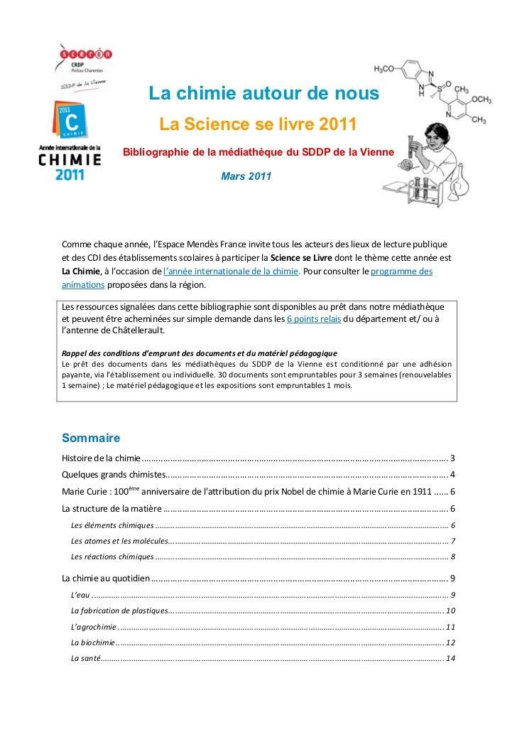 La chimie autour de nous                                          La Science se livre 2011                         Bibliog...