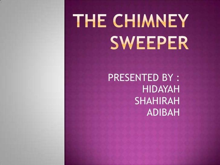 PRESENTED BY :      HIDAYAH     SHAHIRAH       ADIBAH