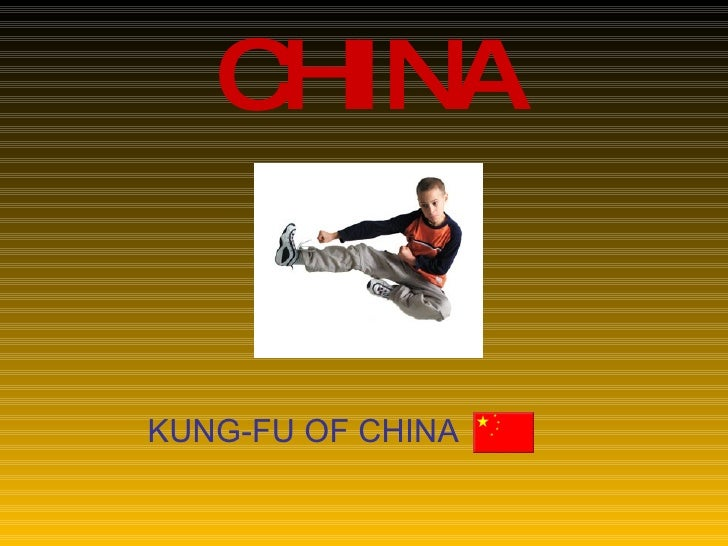 CHINA KUNG-FU OF CHINA