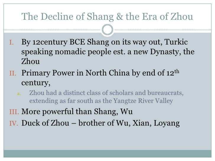 the rise of the shang civilization History of the idea the concept cradle of civilization is the subject of much debate the figurative use of cradle to mean the place or region in which anything.