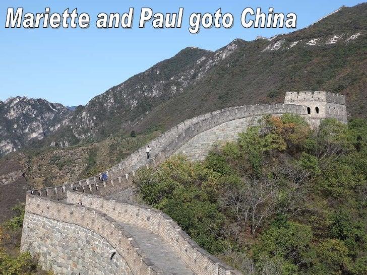 Mariette and Paul goto China
