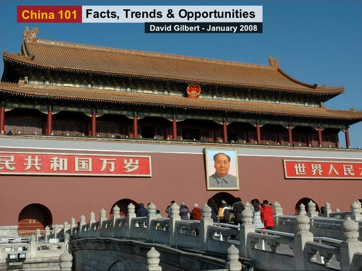 China 101 - Facts, Trends & Opportunities