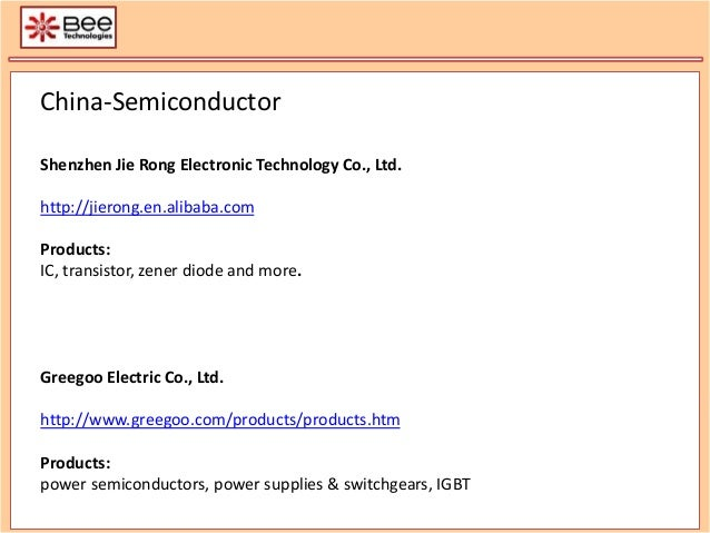 China-Semiconductor Shenzhen Jie Rong Electronic Technology Co., Ltd. http://jierong.en.alibaba.com Products: IC, transist...