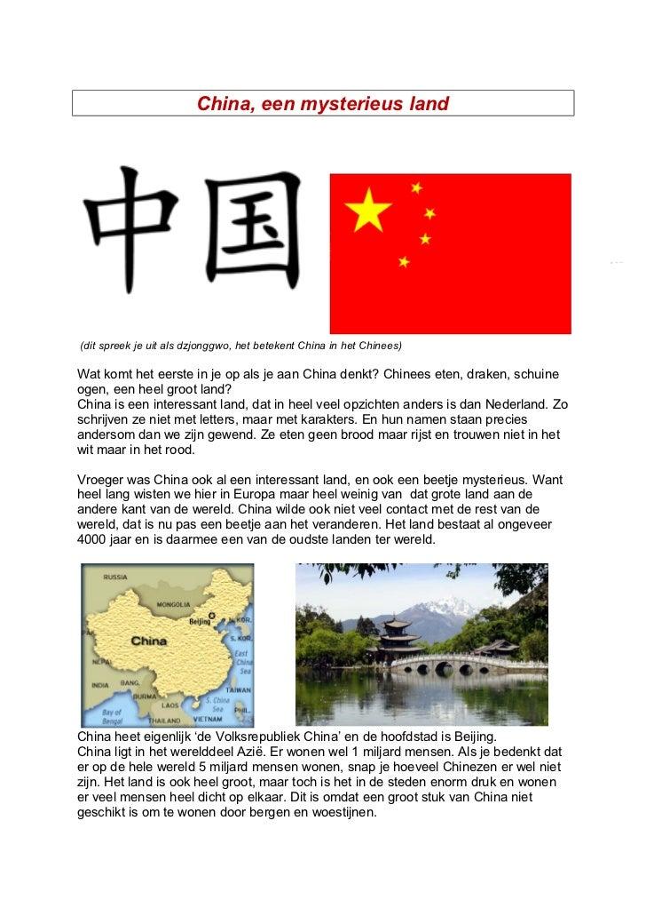 China, een mysterieus land(dit spreek je uit als dzjonggwo, het betekent China in het Chinees)Wat komt het eerste in je op...