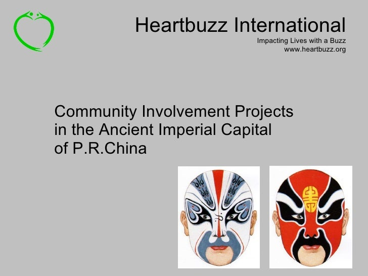 Community Involvement Projects in the Ancient Imperial Capital  of P.R.China Heartbuzz International Impacting Lives with ...