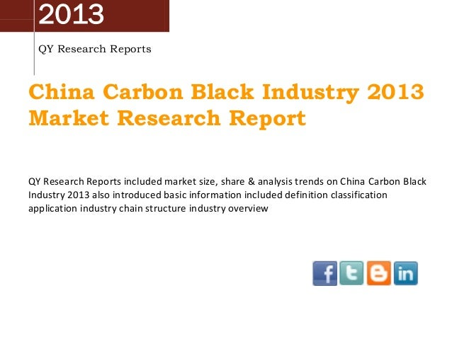 2013 QY Research Reports  China Carbon Black Industry 2013 Market Research Report QY Research Reports included market size...