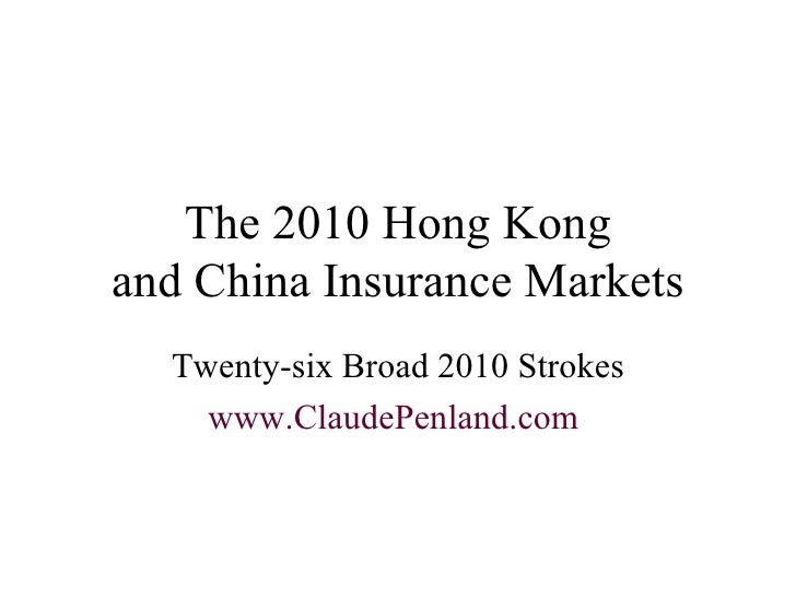 China Hong Kong Insurance Market in 2010, from Claude Penland, Actuary
